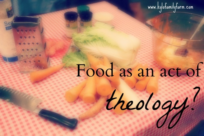 Food as an act of theology